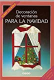img - for Decoracion de Ventanas Para La Navidad (Spanish Edition) book / textbook / text book