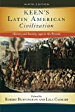 Keen's Latin American Civilization: History and Society, 1492 to the Present, , 0813344085