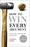 How to Win Every Argument 2nd Edition