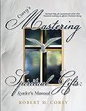 Corey's Mastering Spiritual Gifts, Robert D. Corey, 1462722954