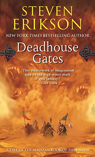 Deadhouse Gates: Book Two of The Malazan Book of the Fallen (Malazan Series)