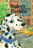 img - for New York City-Bailey's Birthday (Birthdays Children's Books) by Elizabeth Happy (2004-01-01) book / textbook / text book