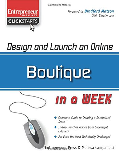 Launch Series (Design and Launch an Online Boutique in a Week (ClickStart Series))