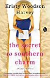 The Secret to Southern Charm <br>(The Peachtree Bluff Series)	 by  Kristy Woodson Harvey in stock, buy online here