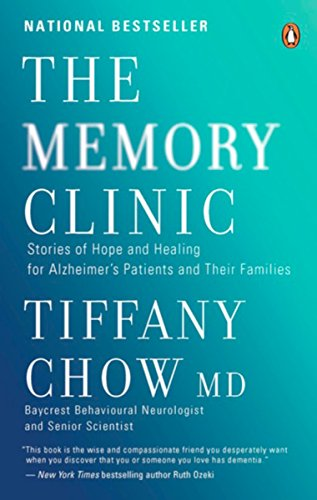 The Memory Clinic: Stories Of Hope And Healing For Alzheimer