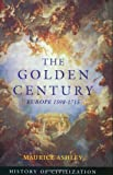 Golden Century, Maurice Ashley, 1842122479