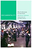 img - for Documentality: Why It Is Necessary to Leave Traces (Commonalities) book / textbook / text book