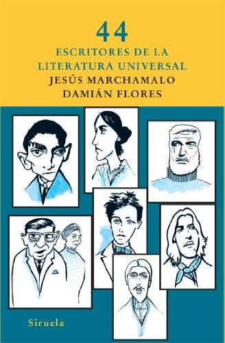 Descargar Libro 44 Escritores De La Literatura Universal Jesús Marchamalo