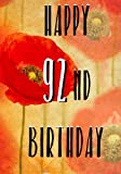 Happy 92nd Birthday: Birthday Gifts For Her, Birthday Journal Notebook For 92 Year Old For Journaling & Doodling, 7 x 10, (Birthday Keepsake Book)