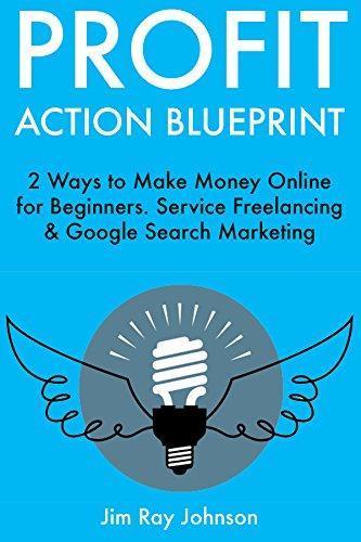 Amazon profit action blueprint 2 ways to make money online for profit action blueprint 2 ways to make money online for beginners service freelancing malvernweather Choice Image