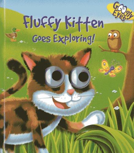 (Googly Eyes: Fluffy Kitten Goes)