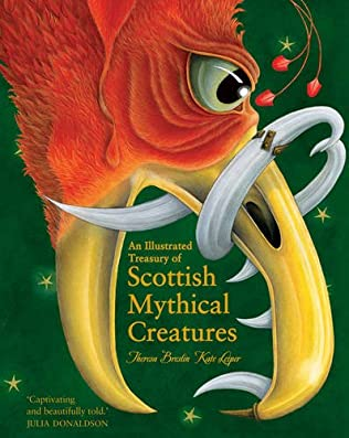 book cover of An Illustrated Treasury of Scottish Mythical Creatures