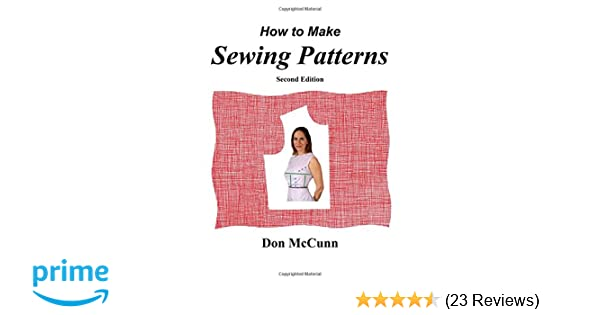 How to Make Sewing Patterns, second edition: Don McCunn ...