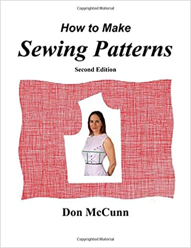 How To Make Sewing Patterns Second Edition Don McCunn Interesting How To Make Sewing Patterns