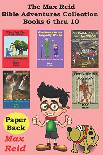 [Best] The Max Reid Bible Adventures Collection - Books 6 thru 10<br />D.O.C