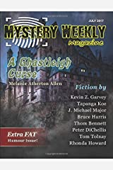 Mystery Weekly Magazine: July 2017 (Mystery Weekly Magazine Issues) Paperback