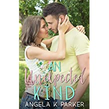 An Unexpected Kind (The Kind Series Book 1)