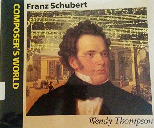 Franz Schubert (Composer's World) PDF