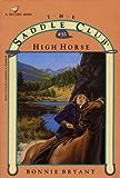 HIGH HORSE (Saddle Club series Book 33)