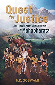 Quest for Justice: Select Tales with Modern Illuminations from the Mahabharata by [H.D. Goswami]
