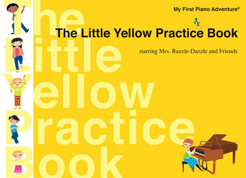 The Little Yellow Practice Book (My First Piano Adventure)