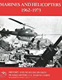 Marines and Helicopters 1962-1973, William Fails, 1482313596