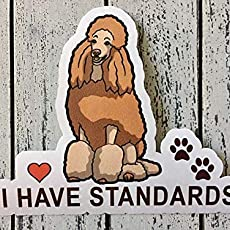 I Have Standard Red Beige Apricot Standard Poodle Dog Silhouette Vinyl Sticker Decal Laptop Decal Car Window Truck Decal Sticker