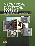 Mechanical and Electrical Systems for Construction Managers, ATP Staff, 082699363X