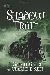 Shadow Train: The Tracks, Book Three