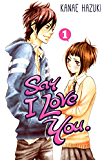 Say I Love You. Vol. 1