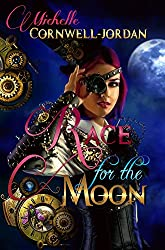 Race For The Moon (The Moon Series Book 1)