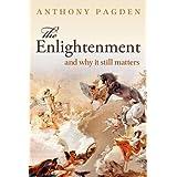 Enlightenment & Why It Still Matters