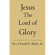 Jesus The Lord of Glory