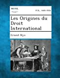 Les Origines du Droit International, Ernest Nys, 128934969X