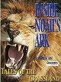 Inside Noah's Ark - Tales of the Grassland (Amazon.com Exclusive)