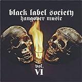 Hangover Music Vol.6 by Zakk Wylde & Black Label Society (2004-04-20)