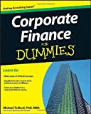 Corporate Finance for Dummies, Consumer Dummies Staff and Michael Taillard, 1118412796