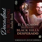 Black Hills Desperado: Black Hills Wolves, Book 3 | D.L. Jackson