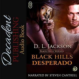 Black Hills Desperado Audiobook