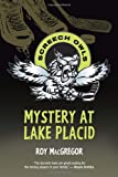 Mystery at Lake Placid (Screech Owls)