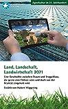 Land, Landschaft, Landwirtschaft 2071 (Agrarkultur im 21. Jahrhundert)
