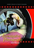 Investigative Photography, Wenzel, John E., 1885581513