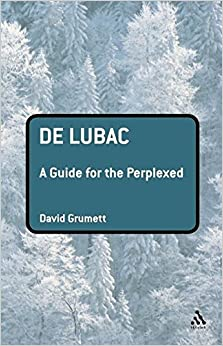 Book De Lubac: A Guide for the Perplexed (Guides for the Perplexed)