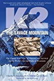 """K2 the Savage Mountain - The Classic True Story of Disaster and Survival on the World's Second Highest Mountain"" av Charles S. Houston"