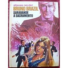 Bruno Brazil, n° 6 : Sarabande à Sacramento