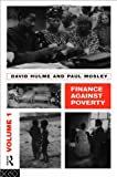 Finance Against Poverty, David, Hulme and Mosley, Paul, 0415124298
