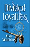 Divided Loyalties (Byte-Me Teen Read)
