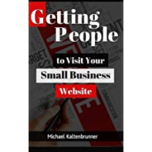 Getting People To Visit Your Small Business Website