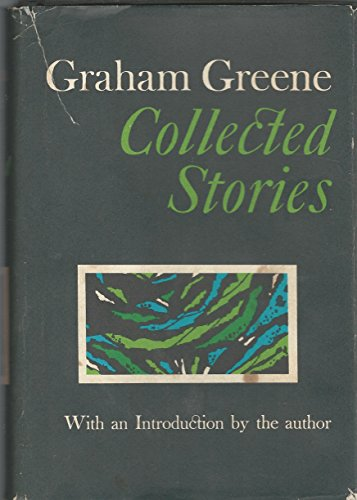 Mild Ketchup - Graham Greene: Collected Stories