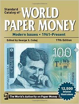 Standard catalog of world paper money нумизматы н тагил